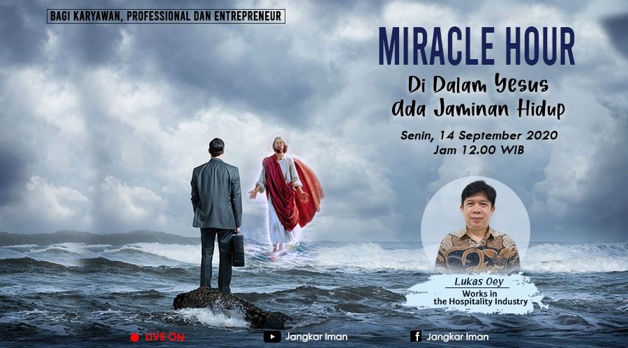 Miracle Hour, Sunday 14 September 2020