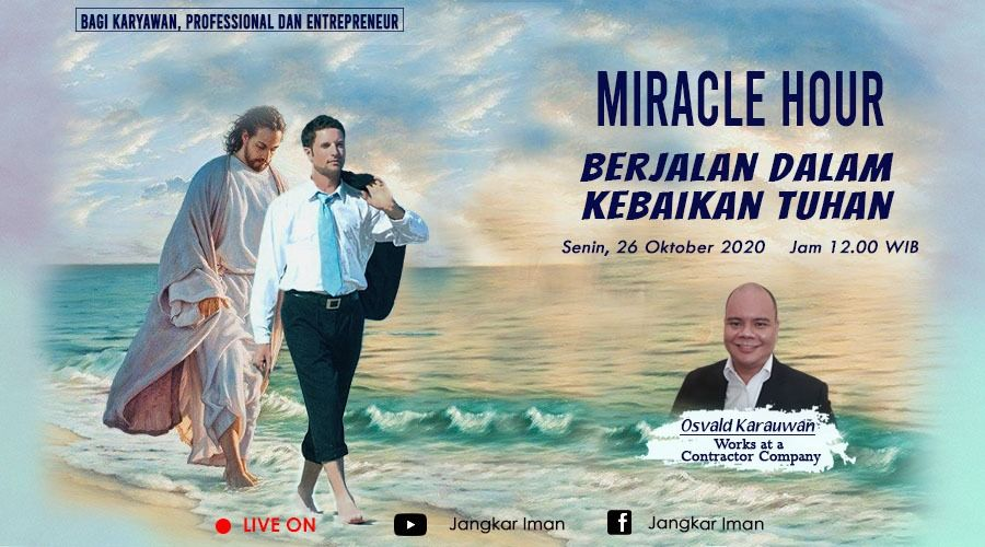 Miracle Hour Monday 26 October 2020