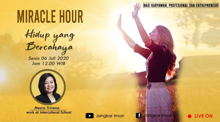 Miracle Hour, Monday 6 Juli 2020